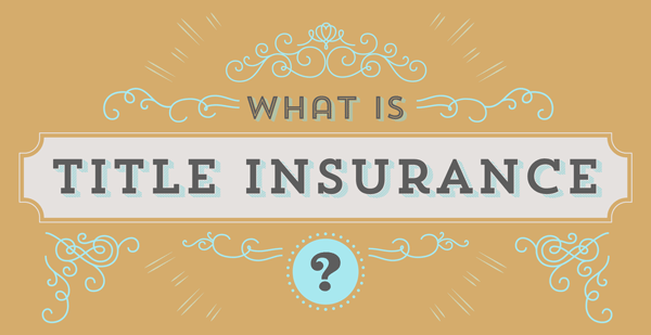 What is Title Insurance and Do I Need It. PIC 2.7.17.7.17